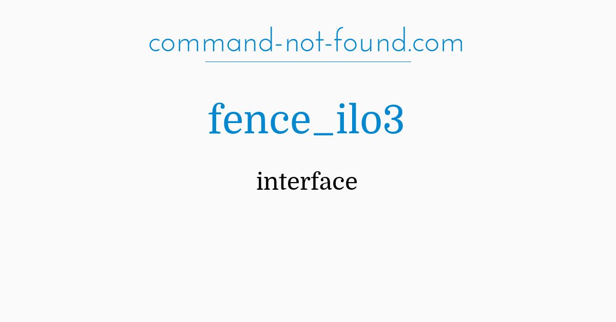 command-not-found com – fence_ilo3