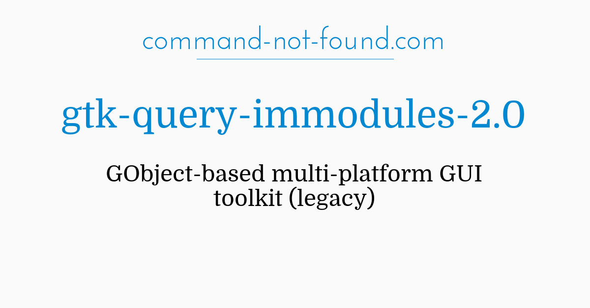 command-not-found com – gtk-query-immodules-2 0