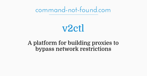 command-not-found com – v2ctl